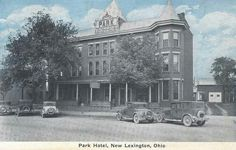 Park Hotel New Lexington Ohio. It used to sit where century National Bank is today