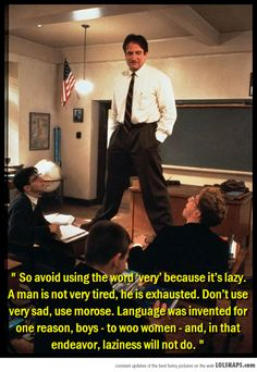 Language Was Invented For One Reason...Dead Poet's Society is one of my favorite movies ever