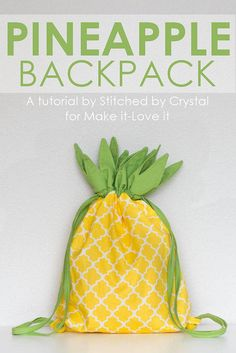 DIY Pineapple Drawstring Backback...so fun for all ages! | via Make It and Love…
