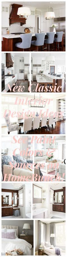 New Classic Interior Design Ideas. See paint colors and decor sources on Home Bunch