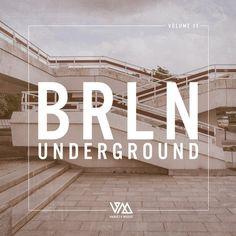 BRLN Underground Vol. 11 from Variety Music on Beatport Monika Kruse, Dan, Label, Music, Musica, Musik, Muziek, Music Activities