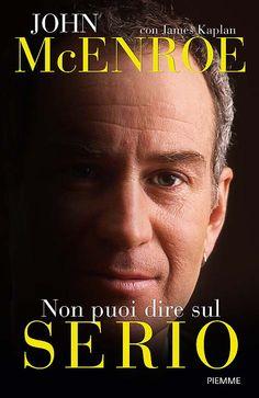 John McEnroe NON PUOI DIRE SUL SERIO