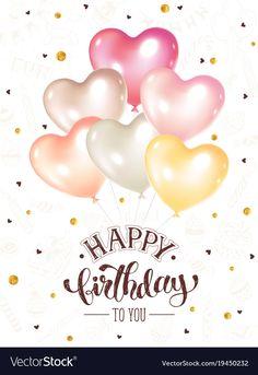 Happy birthday card vector image on VectorStock Happy Birthday Decor, Happy Birthday Greetings Friends, Happy Birthday Hearts, Happy Birthday Wishes Photos, Happy Birthday Woman, Birthday Wishes Flowers, Birthday Wishes For Kids, Happy Birthday Celebration, Happy Birthday Flower