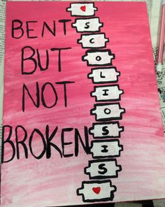 Bent But Not Broken Scoliosis Created by Catherine Colovos
