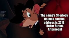 As long as people keep doing Great Mouse Detective/Sherlock crossover memes I will keep pinning them.
