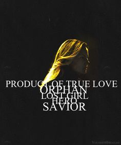 Emma Swan- Savior- Product of true love-lost girl' hero-orphan- mom Ouat, My True Love, My Love, Hook And Emma, Ugly Duckling, Outlaw Queen, Lost Girl, I Am Alone, Jennifer Morrison
