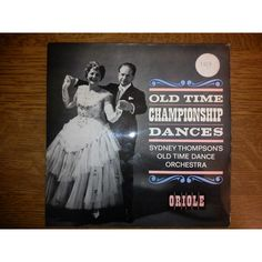 """7"""" 45RPM Old Time Championship Dances EP by Sydney Thompson's Old Time Dance Orchestra from Oriole"""