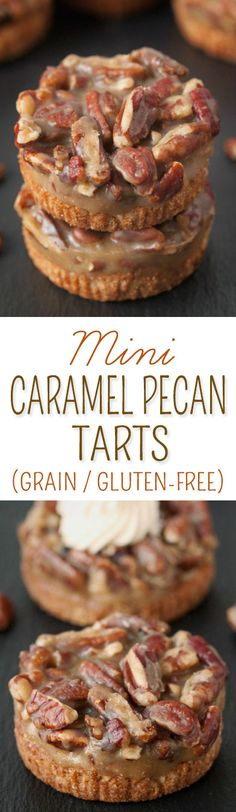 pecan tarts have an easy press-in crust and no-bake caramel pecan ...