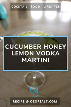 Enjoy this cucumber honey lemon martini recipe. A refreshing summer cocktail from Drink Recipe Lemon Martini, Lemon Vodka, Vodka Martini, Honey Lemon, Summer Mixed Drinks, Refreshing Summer Cocktails, Best Martini Recipes, Cocktail Recipes, Cucumber Vodka