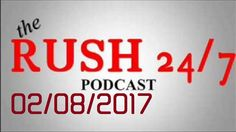 The Rush Limbaugh Show February 8 - 2017 Podcast