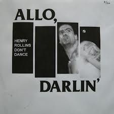 henry rollins don´t dance