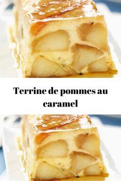 Terrine de pommes au caramel - Wise Tutorial and Ideas Dessert Bullet Recipes, Summer Dessert Recipes, Healthy Dessert Recipes, Delicious Desserts, Baker Recipes, Pudding Desserts, Risotto Recipes, Sweet Recipes, Chocolate Recipes
