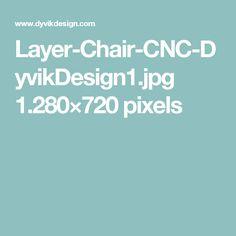 Layer-Chair-CNC-DyvikDesign1.jpg 1.280×720 pixels