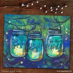 Mason Jar Lantern Painting Canvas Be A Light to the World