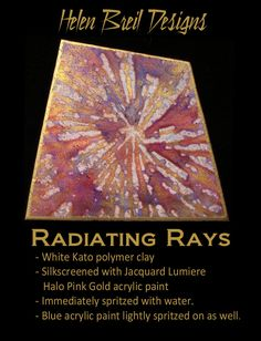 Last but not least here are examples of the Radiating Rays silkscreen design in… Polymer Clay Projects, Polymer Clay Beads, Clay Extruder, Gold Acrylic Paint, Play Clay, White Clay, Clay Tutorials, Pink And Gold, Polymers