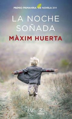 """Mañana nos llega el #PremioPrimaveraNovela """"La noche soñada"""", de #MaximHuerta. ¡¡Pero ya puedes reservarlo!!"""