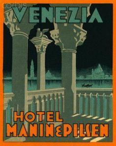 Hotel Marin e Pilson - Venezia, Italy ~ Lost Art of the Luggage Label