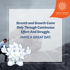 Strength and growth come only through continuous effort and struggle. Have A Great Day! #SunnysWorld #Pune #Resort #Entertainment #MotivationalMorning
