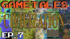 GameTales #7: Civilization Series