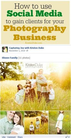 How to use Social Media to gain clients for your photography business from http://KristenDukePhotography.com