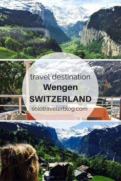 Solo Travel Destination: Wengen, Switzerland