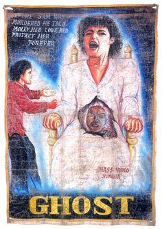 All images were sourced from the collection Extreme Canvas: Hand-Painted Movie Posters from Ghana by Ernie Wolfe, III