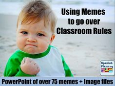Classroom Rules Memes.  If I ever taught high school or maybe even middle school, I would totally use these!