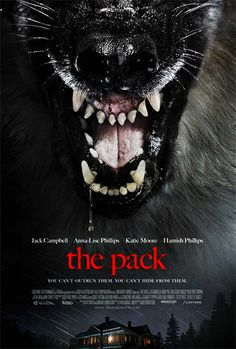 Upcoming Horror Movie THE PACK  A farming family down on its luck discover that something is hunting their livestock. The father places traps around his property to possible catch the culprit. One night, while having dinner, hungry creatures surround their home. Soon their power is cut off and the family must figure out how to survive the night.  RELEASE DATE 2015
