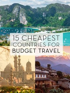 A list of the cheapest countries to visit and travel to on a budget. Where to ge. - A list of the cheapest countries to visit and travel to on a budget. Where to ge. A list of the cheapest countries to visit and travel to on a budge. Cheap Places To Travel, Cheap Travel, Budget Travel, Places To Go, Cheapest Countries To Travel, Top Countries To Visit, List Of Countries, Travel Deals, Travel Guides