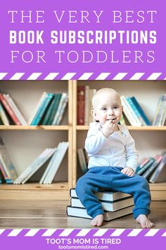 The Best Book Subscriptions For Toddlers | Book subscription services for kids, toddlers, and preschoolers. Book boxes for kids. Book box reviews. Three Year Olds, One Year Old, Toddler Books, Childrens Books, Two Years Old Activities, Book Boxes, Book Subscription, Tired Mom, Kids Lighting