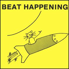 Beat Happening, omonimo. Released in 1985. label (obviously): K-Records.