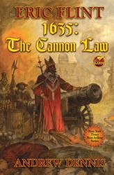 The Cannon Law by Eric Flint &  Andrew Dennis  – Book Review