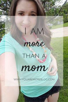 I am More than a Mom