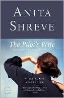 The Pilot's Wife by Anita Shreve Book Review. I really liked the premise of the story of The Pilot's Wife by Anita Shreve. The author skillfully described the beautiful New England setting and the drama and grief that envelopes the family the pilot left behind.