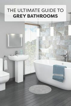 Why are grey bathrooms now the must-have colour for your bathroom?