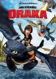 Jak vycvičit draka - Have to train your Dragon