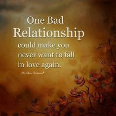 one bad relationship quotes relationships quote relationship quote relationship quotes quotes and sayings image quotes