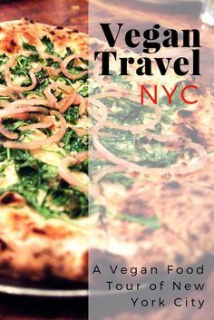 Vegan Guide to NYC: After three years, I returned to NYC and did a whirlwind vegan tour of Manhattan and Brooklyn. Here is the best vegan food in New York City I ate on my trip.