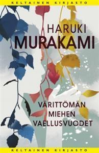 €25.40 Haruki Murakami Värittömän miehen vaellusvuodet
