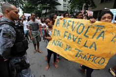 """""""The revolt is of the favela, not trafficking"""", says the poster. #dontcometotheworldcup #fifagohome"""