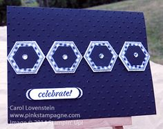 Stampin' Up! ... handmade card ... monochromatic blue ... row of layered hexagons with a bit of bling ... clean and simply delightful design ...