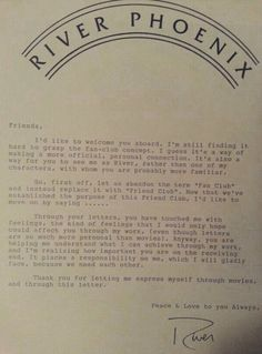 """httprjxp: """" a River Phoenix's letter to his """"fans"""" or """"Friend Club"""". a beautiful detail """"° 💐 """" Oscar Wilde, River Phoenix Quotes, River Quotes, River I, I Love You Forever, First Love, My Love, In This World, Lettering"""