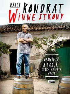 """""""Winne+Strony""""+Marek+Kondrat"""