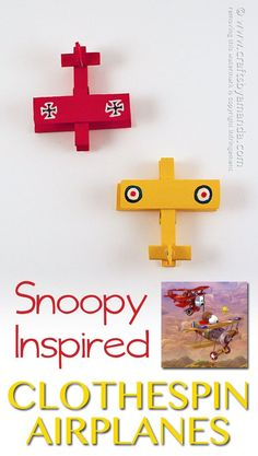 Clothespin Airplanes: Snoopy and the Red Baron - These are so fun! If you were a Snoopy fan, you will totally GET THIS! Christmas How To Mark Earl Crafts For Boys, Adult Crafts, Fun Crafts, Art For Kids, Kid Art, Snoopy Birthday, Snoopy Party, Snoopy Christmas, Christmas Crafts