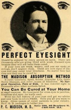 WayBack Wednesday: 7 Medical Quackeries To Cure Blindness in the 1900's | The Optical Vision Site |