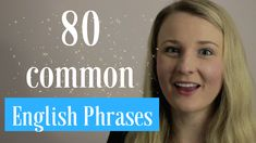 80 common English Phrases you need to know. Learn these 80 common English phrases to help you better express yourself when speaking in English. English Learning Spoken, English Speaking Skills, Learning English Online, Learn English Grammar, English Writing Skills, English Vocabulary Words, Learn English Words, English Phrases, English Language Learning