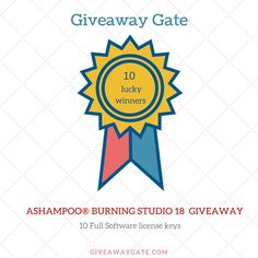 Ashampoo burning studio 18 giveaway from giveawaygate.com & Ashampoo - 10 genuine licences for 10 lucky winners