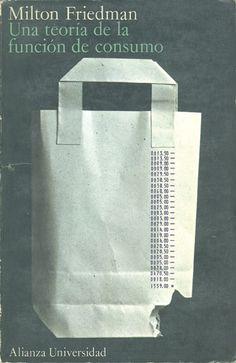 teoría de la función del consumo   diseño de Daniel Gil