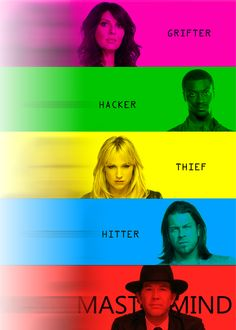 Sophie, Hardison, Parker, Eliot, & Nate (Leverage) Just finished the series in a week, all 5 seasons... Love!