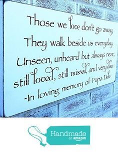 In Memory sign, In memoriam, in memory of dad mother, personalized or quote only